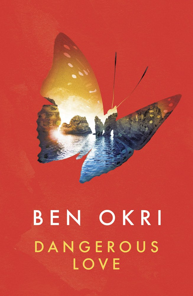 Dangerous Love - Ben Okri Book Cover Image