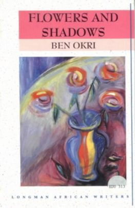Link to Flowers and Shadows - Ben Okri Book