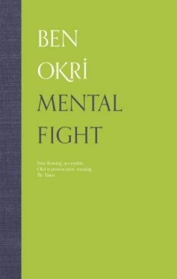 Link to Mental Fight - Ben Okri Book