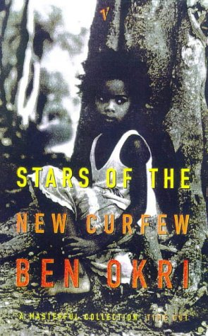 Stars of the New Curfew - Ben Okri Book Cover Image
