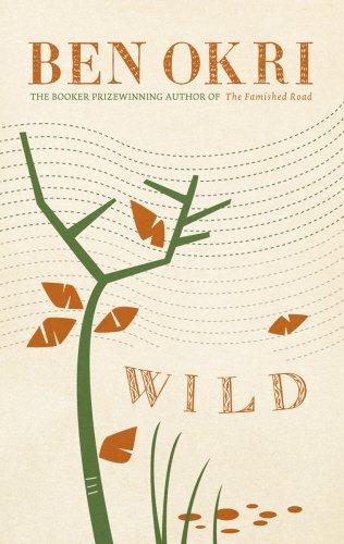 Wild - Ben Okri Book Cover Image