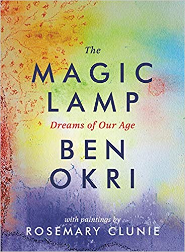 The Magic Lamp: Dreams of Our Age - Ben Okri Book Cover Image
