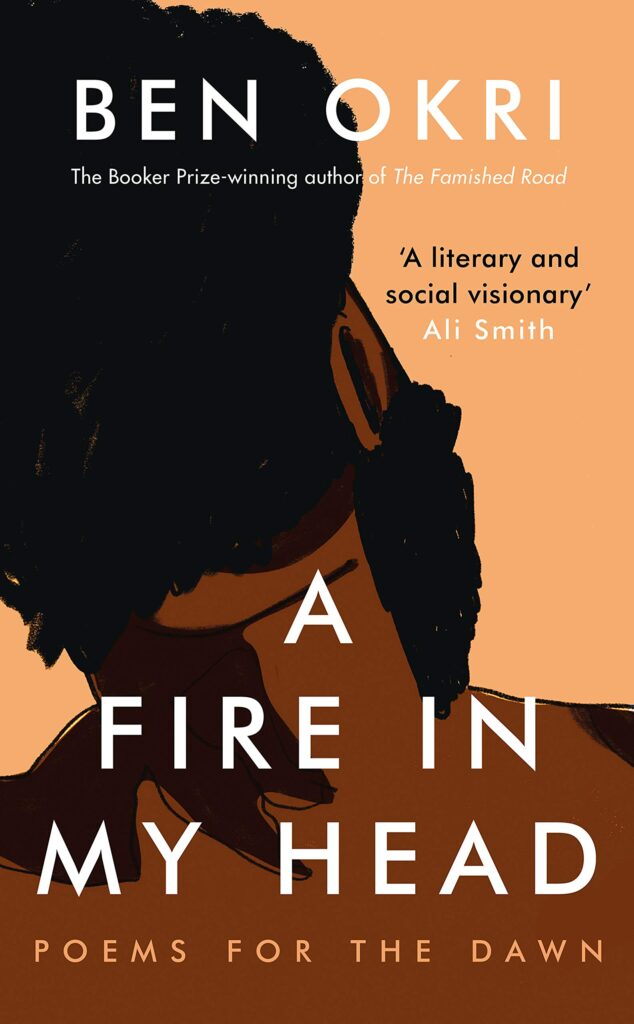 A Fire in My Head - Ben Okri Latest Book