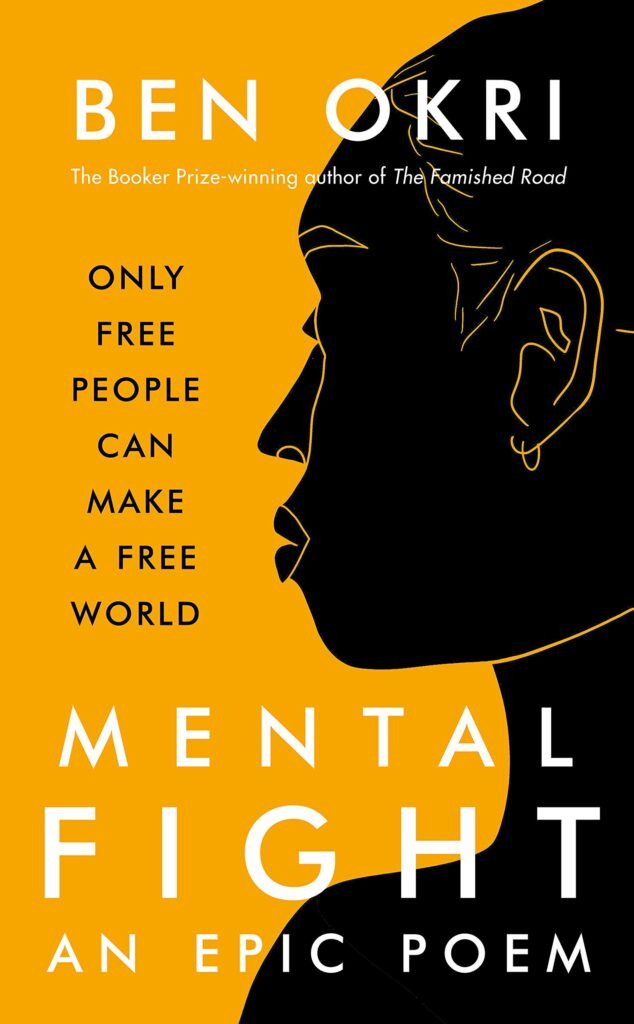 """""""Mental Fight"""" Revised Edition 2021 - Ben Okri Book Cover Image"""