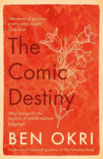 The Comic Destiny - Ben Okri Book Cover Image