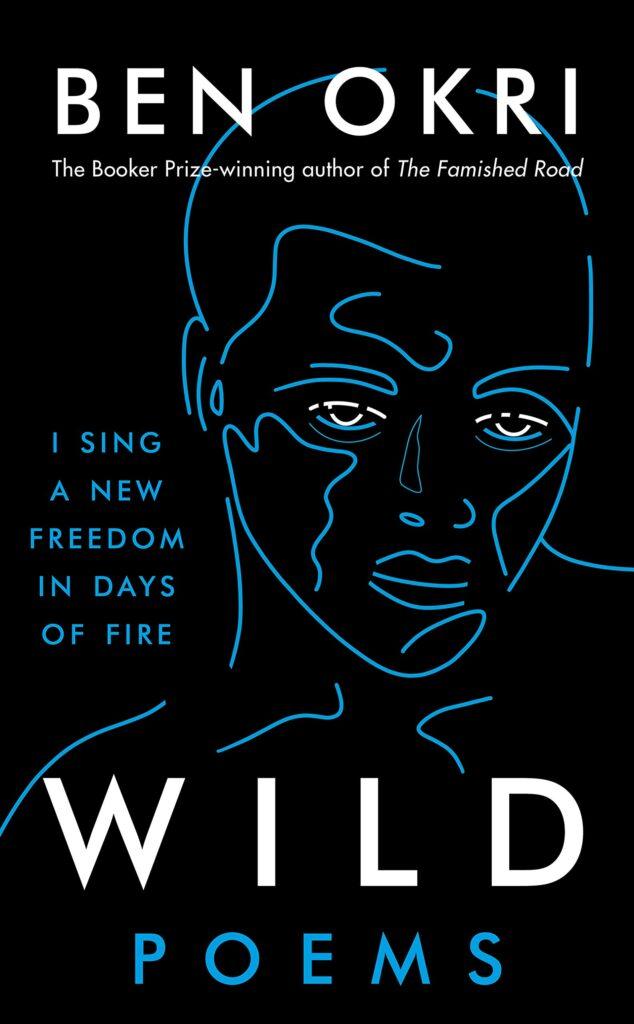 """Wild"" Re-issue 2021 - Ben Okri Book Cover Image"