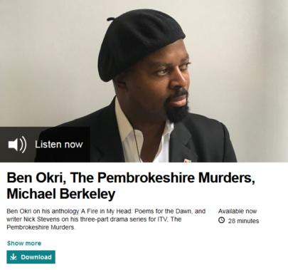 BBC LINK to Ben Okri, The Pembrokeshire Murders, Michael Berkeley